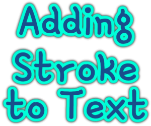Adding Stroke to Text