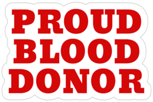 PROUD BLOOD DONOR