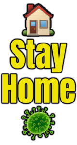 🏠 Stay Home 🦠